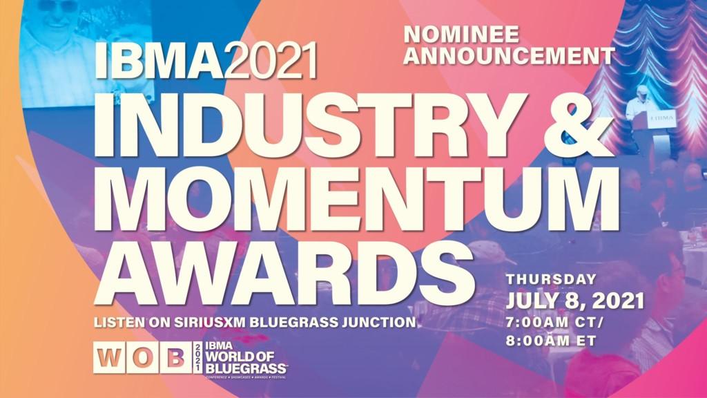 Congratulations to IBMA's 2021 Award Nominees!